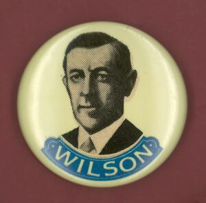 Democratic presidential campaign button from Woodrow Wilson's 1916 bid for president.
