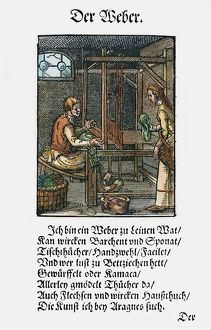WEAVER, 1568. Woodcut, 1568, by Jost Amman